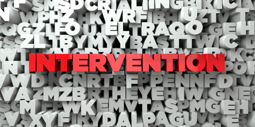 why should you do an intervention